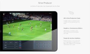 Strive Cast producer app for broadcast